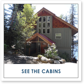 SEE OUR CABINS